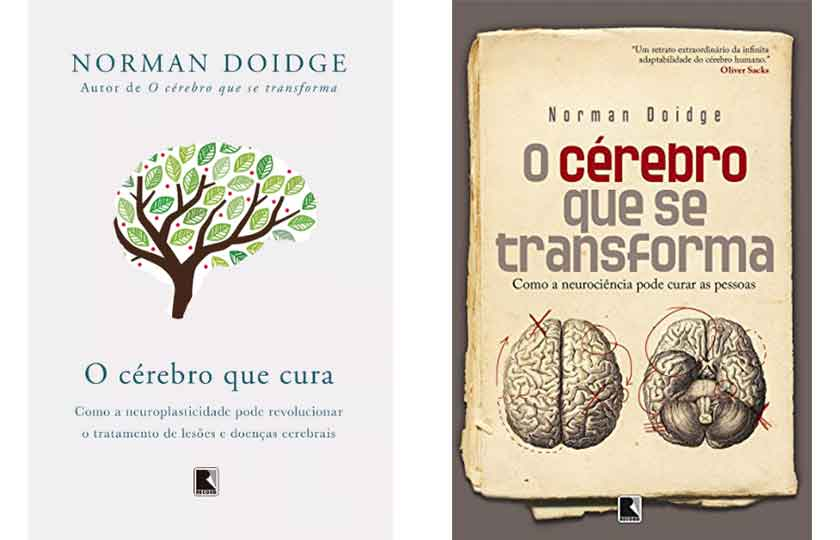 Segundo o neurologista canadense Norman Doidge, no livro The Brain's Way of Healing.